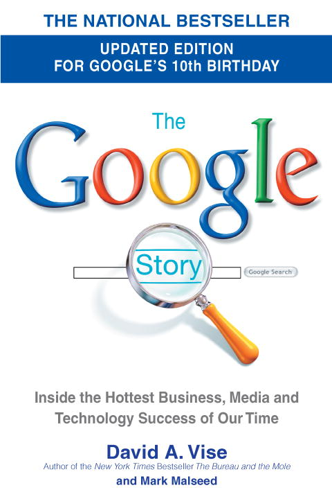 The Google Story By Vise, David A./ Malseed, Mark