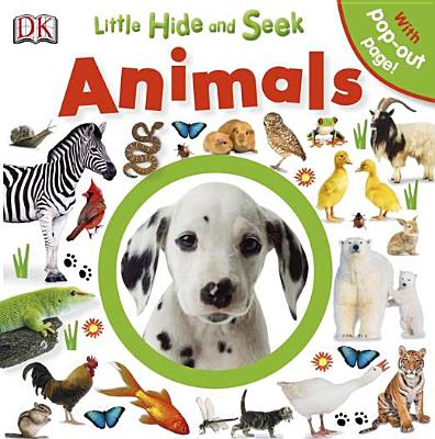 Little Hide and Seek Animals By Dorling Kindersley, Inc. (COR)
