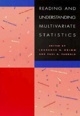 Reading and Understanding Multivariate Statistics By Grimm, Laurence G./ Yarnold, Paul R. (EDT)
